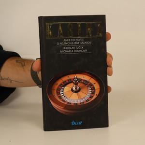 náhled knihy - Kasina aneb Co nevíte o nejrychlejším hazardu