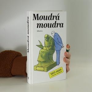 náhled knihy - Moudrá moudra : [3855 citátů s chytrým rejstříkem]