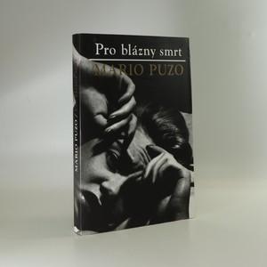 náhled knihy - Pro blázny smrt