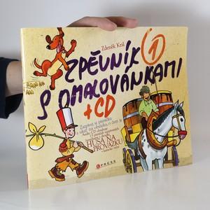 náhled knihy - Zpěvník s omalovánkami 1 + CD zazpívej si písničku a ukaž na obrázku, o čem je (chybí CD)
