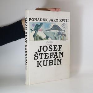 náhled knihy - Pohádek jako kvítí - ze svého Zlatodolu vybral Josef Štefan Kubín