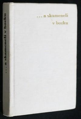 náhled knihy - -- a skameneli v bozku : kytice ľúbostných veršov