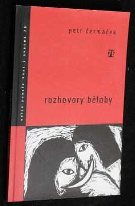 náhled knihy - Rozhovory běloby : básně z let 2001-2004