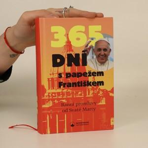 náhled knihy - 365 dní s papežem Františkem : ranní promluvy od Svaté Marty