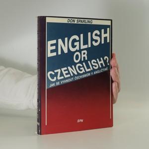 náhled knihy - English or Czenglish? Jak se vyhnout čechismům v angličtině