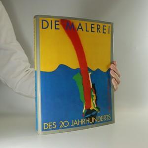 náhled knihy - Die Malerei des 20. Jahrhunderts