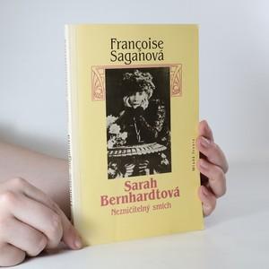 náhled knihy - Sarah Bernhardtová. Nezničitelný smích