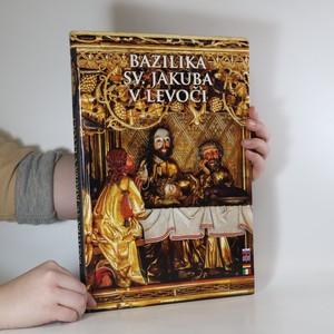 náhled knihy - Bazilika sv. Jakuba v Levoči