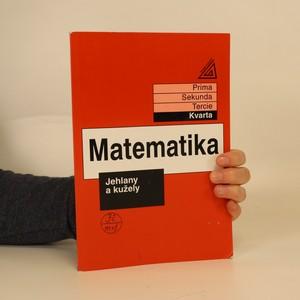 náhled knihy - Matematika : kvarta. Jehlany a kužely