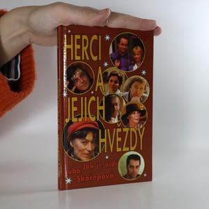 náhled knihy - Herci a jejich hvězdy : jak je vidí Luba Skořepová