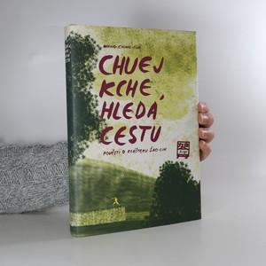 náhled knihy - Chuej Kche hledá cestu : pověsti o klášteru Šao-lin
