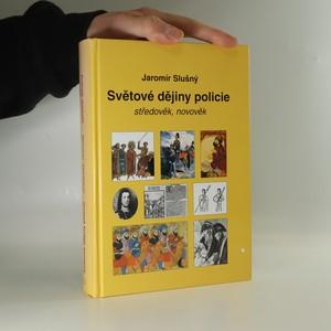náhled knihy - Světové dějiny policie. Středověk, novověk