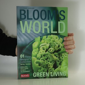náhled knihy - Bloom´s world. Floral designer's collection