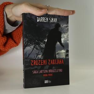 náhled knihy - Zrození zabijáka : Sága Lartena Hroozleyho. Kniha první.