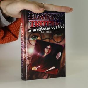 náhled knihy - Harry Trottel a poslední výstřel