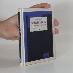 náhled knihy - Kolibří výlety (z jednoho do pěti)