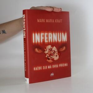 náhled knihy - Infernum : každé zlo má svou příčinu