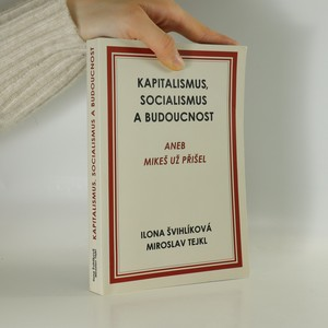 náhled knihy - Kapitalismus, socialismus a budoucnost aneb Mikeš už přišel