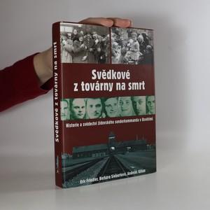 náhled knihy - Svědkové z továrny na smrt
