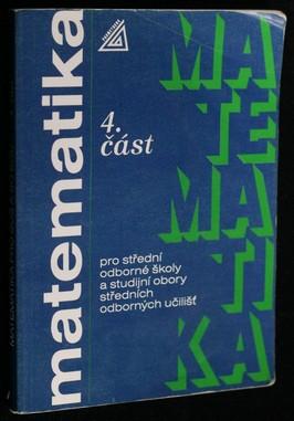 náhled knihy - Matematika pro střední odborné školy a studijní obory středních odborných učilišť. Část 4