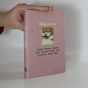 náhled knihy - Miluj mě víc