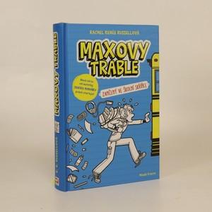 náhled knihy - Maxovy trable. 1. díl. Zamčený ve školní skříňce