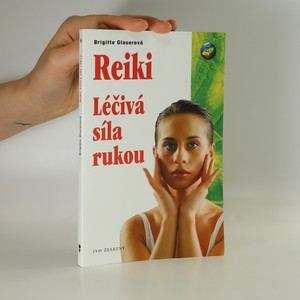 náhled knihy - Reiki. Léčivá síla rukou