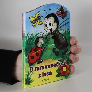 náhled knihy - O mravenečkovi z lesa