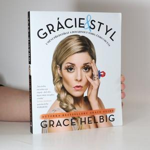 náhled knihy - Grácie & styl : umění předstírat a dosáhnout toho, čeho chcete