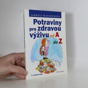 náhled knihy - Potraviny pro zdravou výživu od A do Z