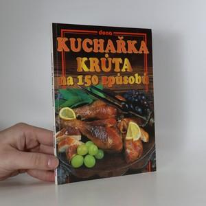 náhled knihy - Kuchařka - krůta na 150 způsobů