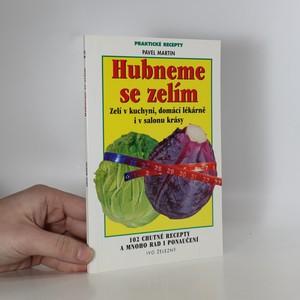 náhled knihy - Hubneme se zelím aneb zelí v kuchyni, domácí lékárně i v salonu krásy