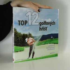 náhled knihy - Top 12 golfových hřišť