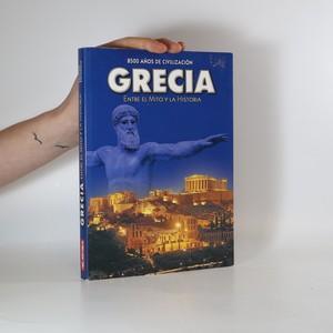 náhled knihy - Grecia. Entre el mito y la historia