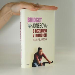 náhled knihy - Bridget Jonesová. S rozumem v koncích.