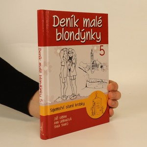 náhled knihy - Deník malé blondýnky 5. Tajemství staré hrobky.