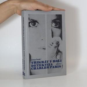náhled knihy - Třikrát v roli detektiva Charles Paris