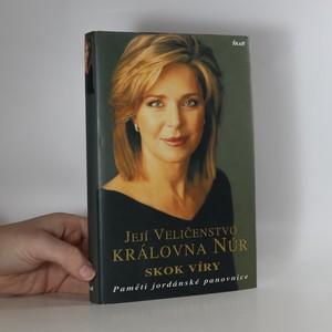 náhled knihy - Její Veličenstvo královna Núr - Skok víry