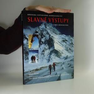 náhled knihy - Slavné výstupy : kronika světového horolezectví