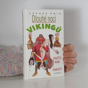 náhled knihy - Dlouhé noci Vikingů, aneb, Vraťte nám rabiáty