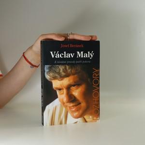 náhled knihy - Václav Malý : k hledání pravdy patří pokora