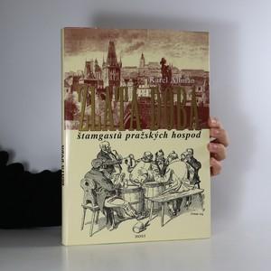 náhled knihy - Zlatá doba štamgastů pražských hospod