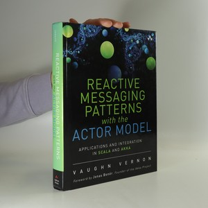 náhled knihy - Reactive Messaging Patterns with the Actor Model