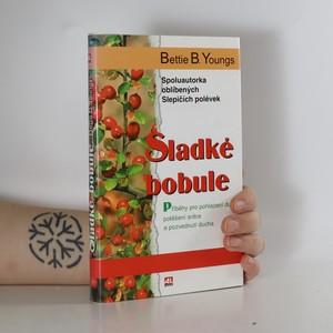 náhled knihy - Sladké bobule : příběhy pro pohlazení duše, potěšení srdce a pozvednutí ducha