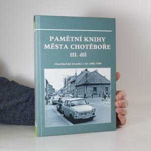 náhled knihy - Pamětní knihy města Chotěboře. III. díl (obsahuje CD)