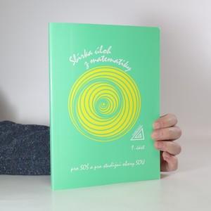 náhled knihy - Sbírka úloh z matematiky pro SOŠ a pro studijní oboru SOU. 1. část