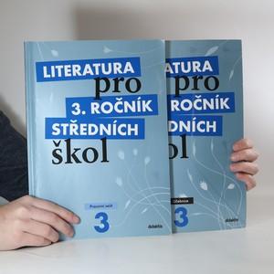 náhled knihy - Literatura pro 3. ročník středních škol (učebnice a pracovní sešit)