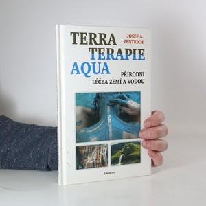 náhled knihy - Terraterapie a aquaterapie : léčení zemí a vodou