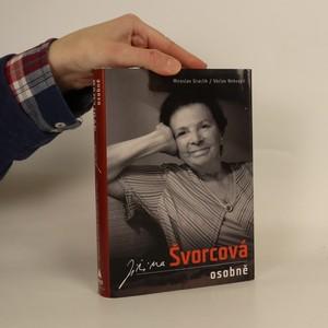 náhled knihy - Jiřina Švorcová osobně : zpověď Ženy za pultem