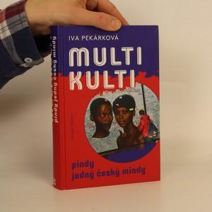 náhled knihy - Multikulti pindy jedný český mindy